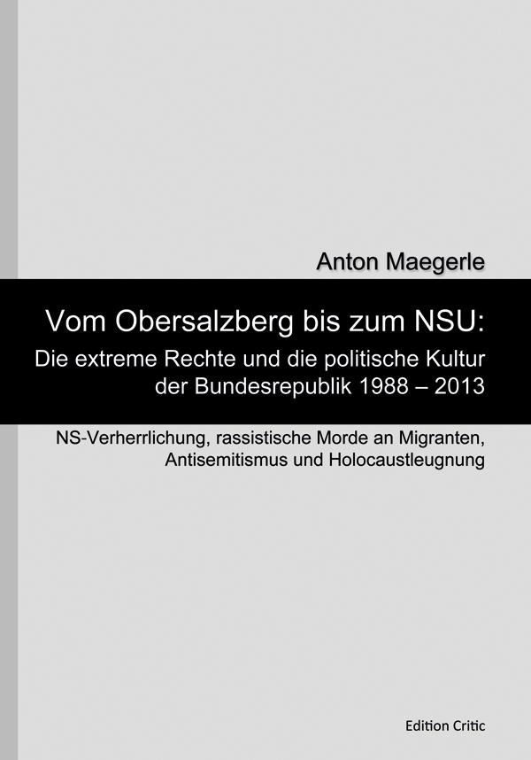 Anton Maegerle Vom Obersalzberg bis zum NSU
